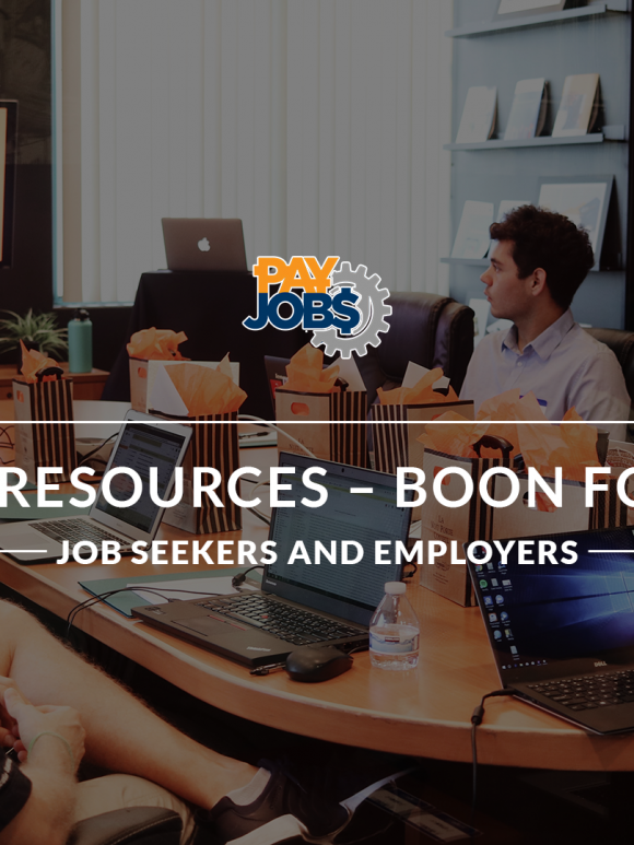 Online Resources – Boon for Both Job Seekers and Employers